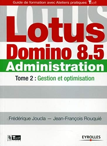 Lotus Domino 8.5 Administration