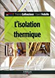 L'isolation thermique |