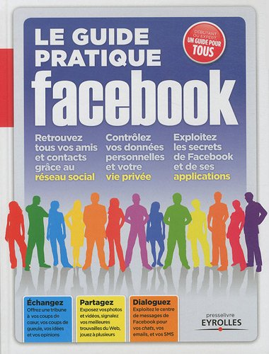 Le guide pratique Facebook