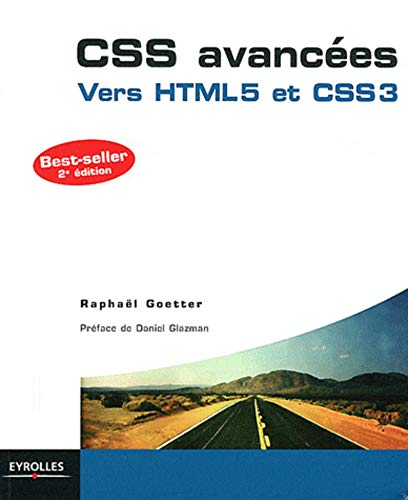 Css Avancees. 2e Edition. Vers Html5 et Css3