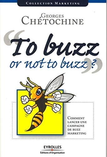 To buzz or not to buzz ?