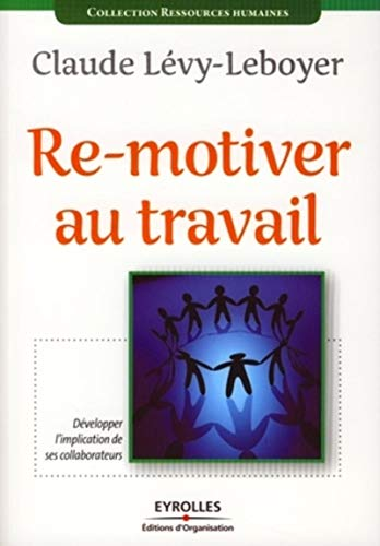 Re-motiver au travail