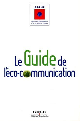 Le guide de l'éco-communication