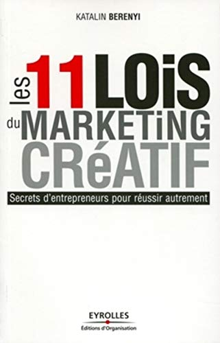 Les 11 lois du marketing créatif
