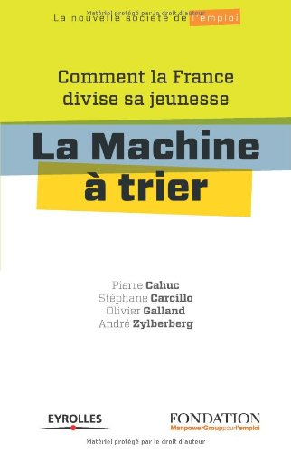 La machine à trier : Comment la France divise sa jeunesse