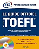 guide officiel du test TOEFL (Le) | Educational testing service. Auteur