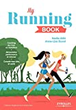 My running book Ed. 1 | Duval, Anne-Li