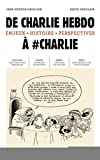 De Charlie Hebdo à #Charlie |  Jane, Weston Vauclair