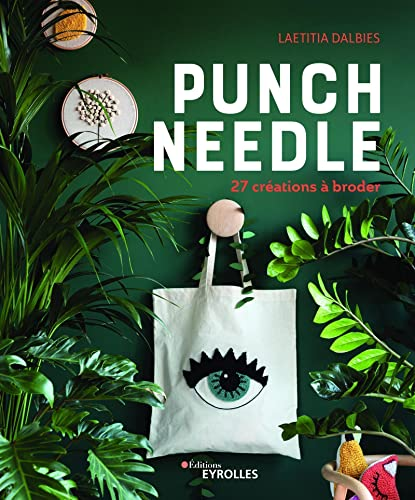Punch needle : 27 créations à broder |