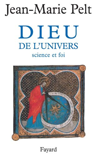 Dieu de l'univers. Science et foi
