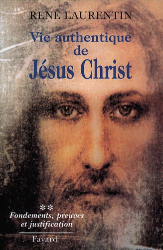 Vie authentique de Jésus-Christ