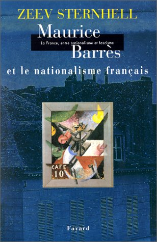La France entre nationalisme et fascisme T.1 : Maurice Barrès