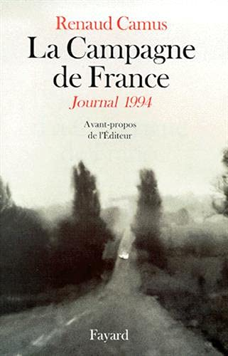 La campagne de France : Journal 1994