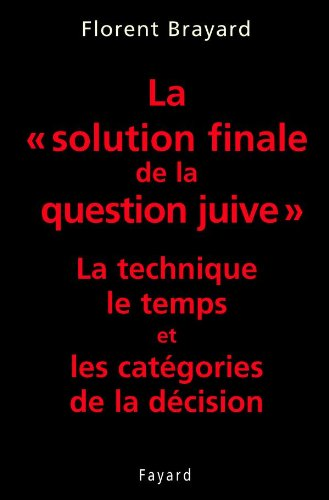 La solution finale de la question juive