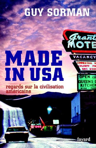 Made in USA : Regards sur la civilisation américaine