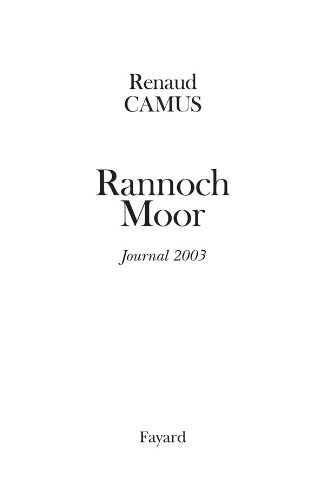 Rannoch Moor : Journal 2003