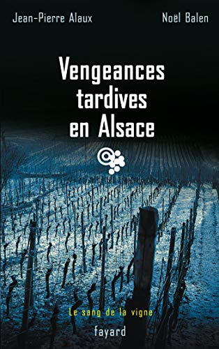 Vengeances tardives en Alsace