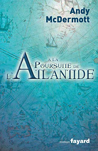 A la poursuite de l'Atlantide