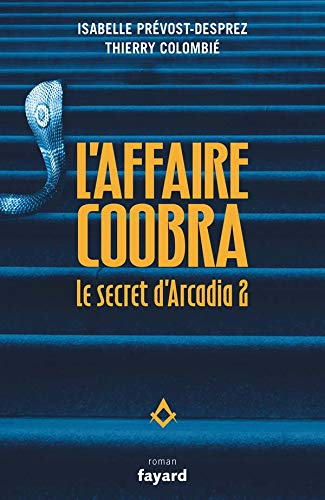 Le secret d'Arcadia, Tome 2 : L'affaire Coobra