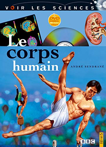 Le corps humain (+1 DVD)