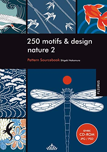 250 motifs et design nature 2 (+ CD-ROM)