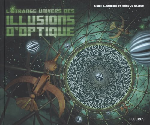 L'Etrange univers des illusions d'optique