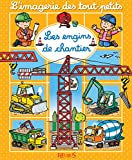 engins de chantier (Les) | Beaumont, Emilie (1948-....). Auteur