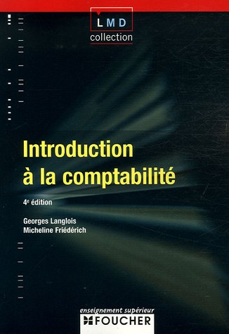 Introduction à la comptabilité (Ancienne Edition)
