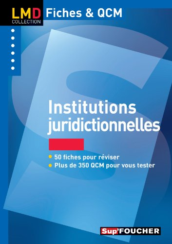 Institutions juridictionnelles (French Edition)