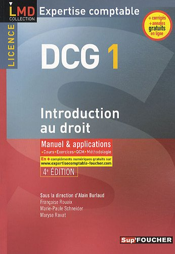 DCG 1 Introduction au droit, Expertise comptable : Manuel & applications, cours, exercices, QCM, méthodologie