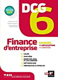 DCG 6 : finance d'entreprise : manuel + applications + corrigés | Guyvarc'h, Annaïck