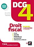 DCG 4 : droit fiscal : manuel + applications + corrigés | Mondon, Jean-Luc - Auteur