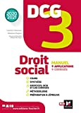 DCG 3 : droit social : manuel + applications | Chédaneau, Isabelle - Auteur