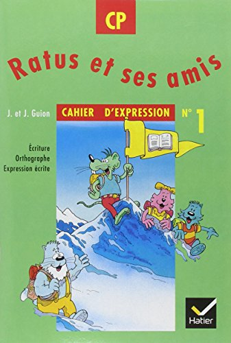 Ratus - CP - cahier d'expression 1