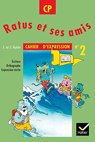 Ratus - CP - cahier d'expression 2