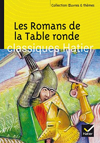 Les romans de la table ronde, 2002