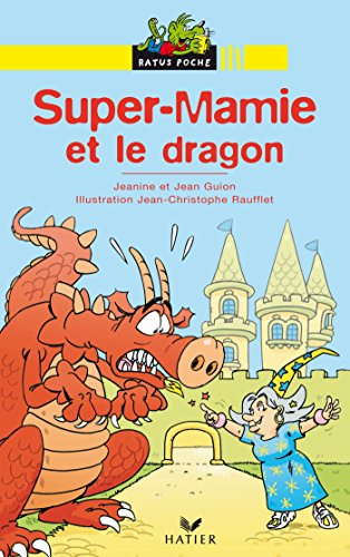 Super-Mamie et le Dragon