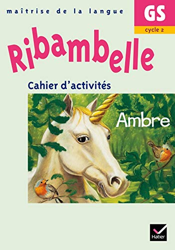 Ribambelle Maîtrise de la langue Grande Section Cycle 2