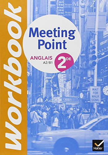 Anglais 2de Meeting Point Workbook