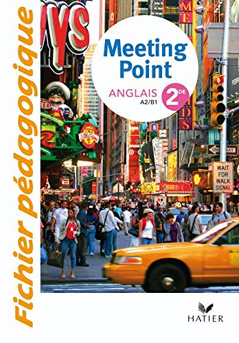 Anglais 2e Meeting Point