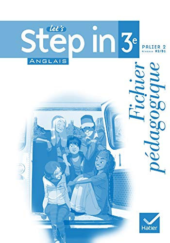 Anglais 3e Let's step in