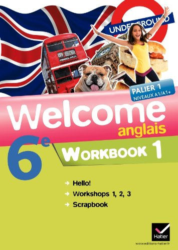 Welcome Anglais 6e éd 2011 - Workbook (en 2 volumes)