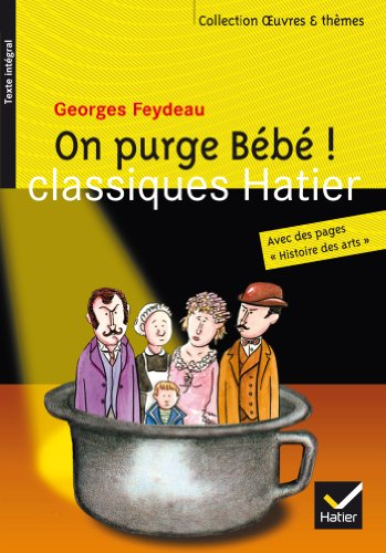 Feydeau (Georges), On purge bébé