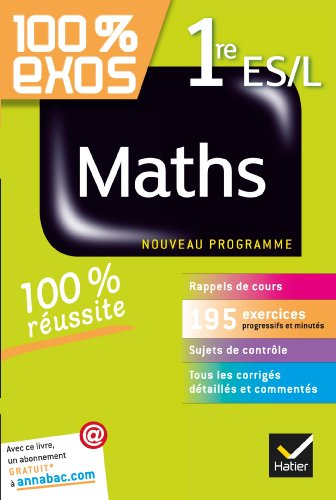 100% Exos Maths 1ère ES/L