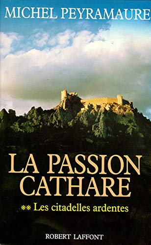La Passion cathare, volume 2