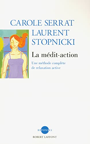 La Médit'Action (CD audio inclus)