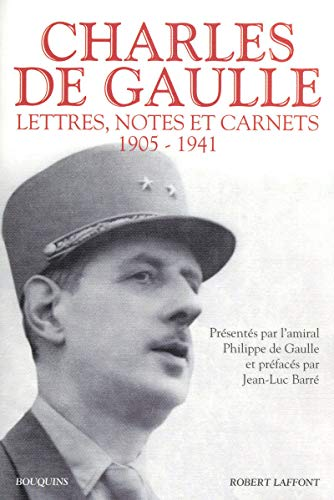 Lettres, notes et carnets : Tome 1, 1905-1941