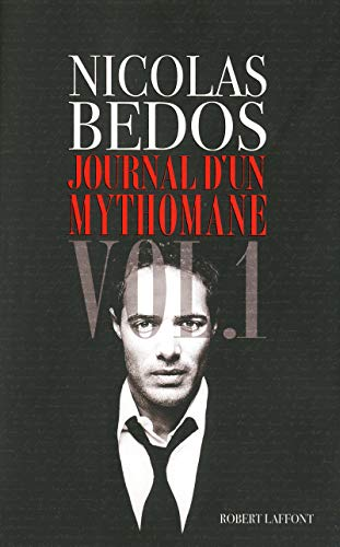 Journal d'un mythomane : Volume 1