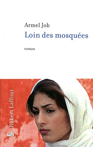 Loin des Mosquees