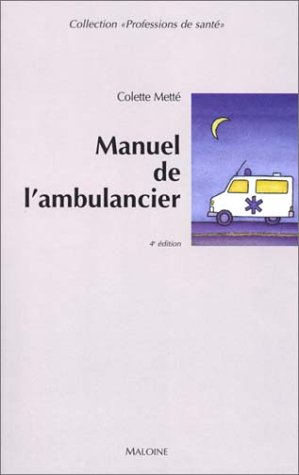 Manuel ambulancier 4me ed